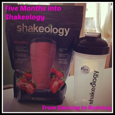 five months of shakeology