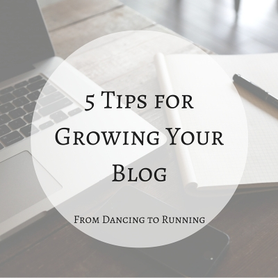 5 Tips for Growing Your Blog